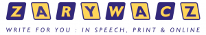 Zarywacz | Write for you : in speech, print & online